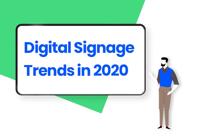 Top Digital Signage Trends For 2020 Every Marketer Should Know